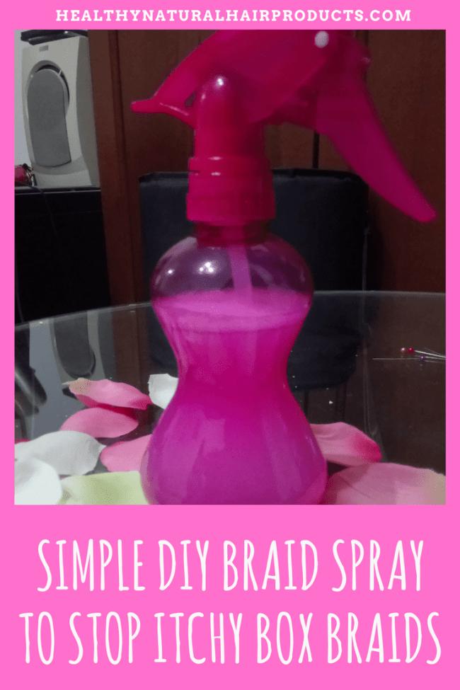 Simple DIY Braid Spray to Stop Itchy Box Braids