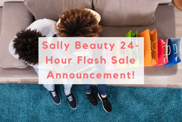 Sally Beauty 24-Hour Flash Sale Announcement