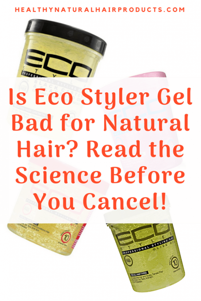 Is Eco Styler Gel Bad for Natural Hair. Read the Science Before You Cancel