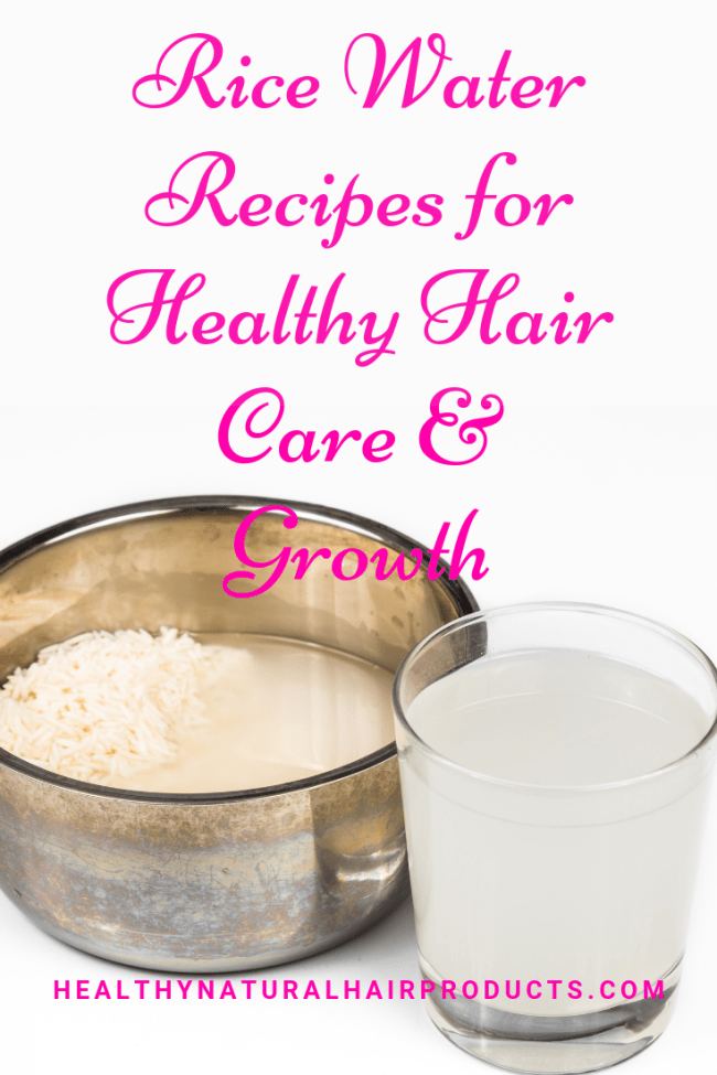 Rice Water Recipes for Healthy Hair Care and Growth