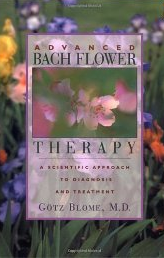 Dr. Gotz Blome's Advanced Bach Flower Therapy
