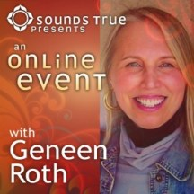 Geneen Roth's Women, Food, and God Online Program