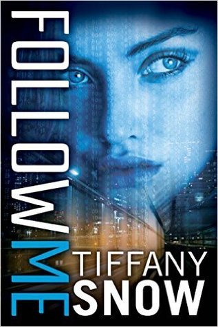 Review | Follow Me by Tiffany Snow