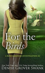 Review of For the Birds by Denise Grover Swank