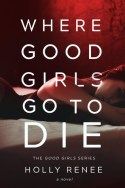 Review Good Girls Go to Die