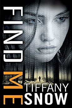 Review   Find Me by Tiffany Snow