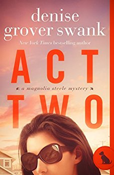Review | Act Two by Denise Grover Swank