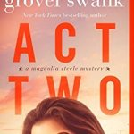 Act Two by Denise Grover Swank Review