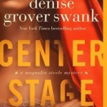 Center Stage Denise Grover Swank Review