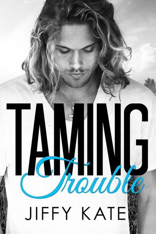 Review | Taming Trouble by Jiffy Kate