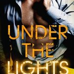 Book review Under the Lights Tia Louise