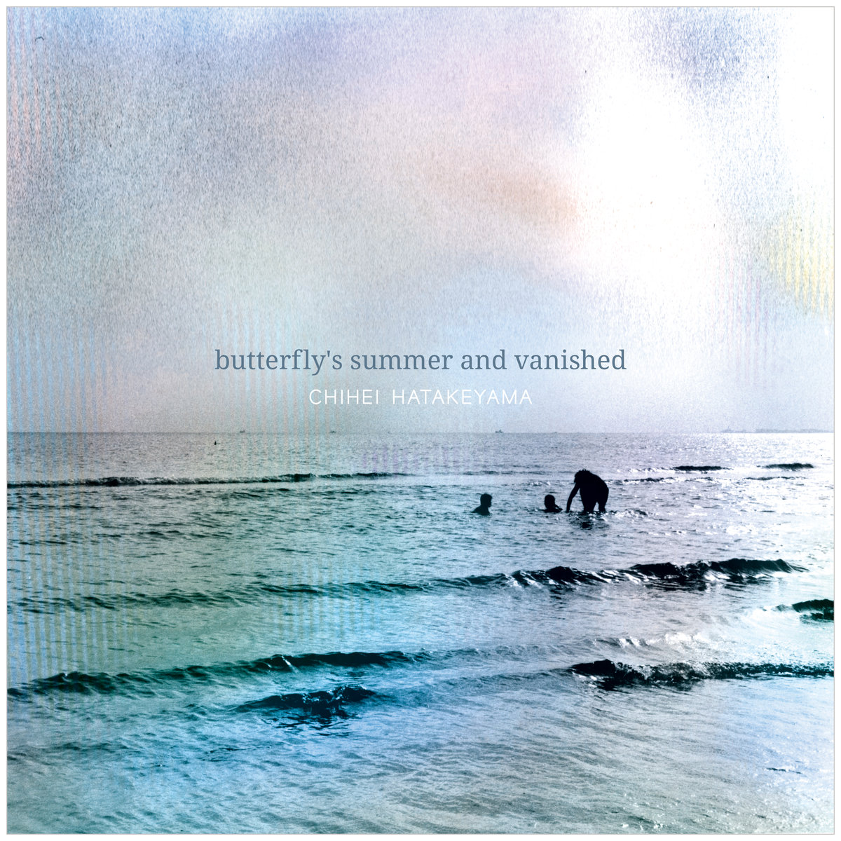 Chihei Hatakeyama - Butterfly's Summer and Vanished (White Paddy