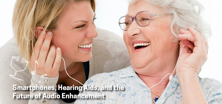 Smartphones and hearing aids