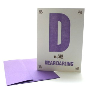 D is for Dear Darling