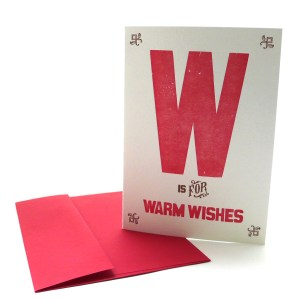 W is for Warm Wishes
