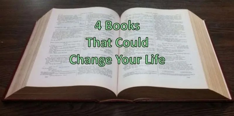 Open book with the text 4 Books That Could Change Your Life