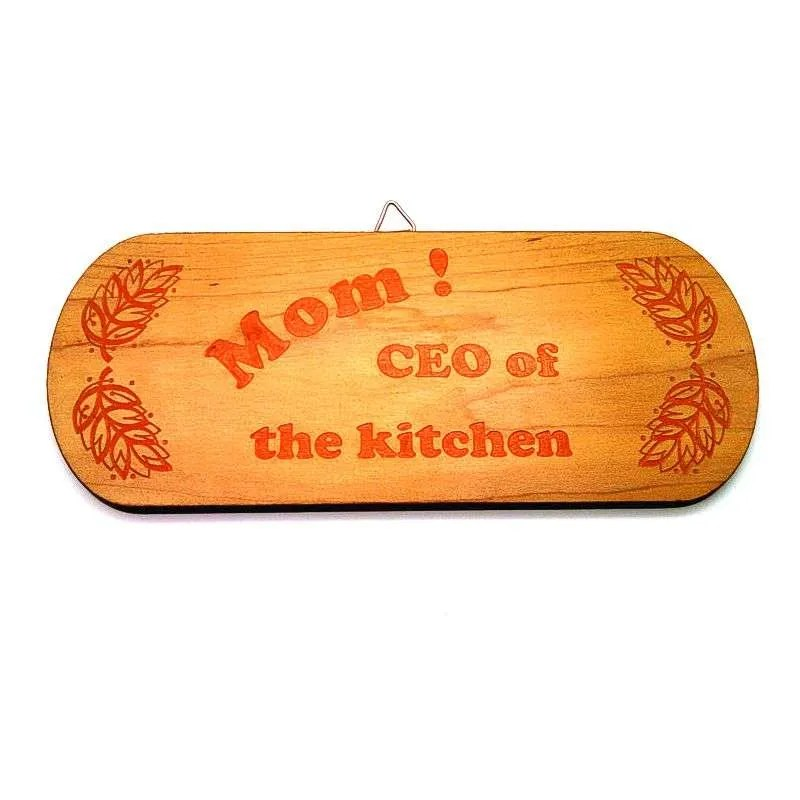 Hardwood novelty sign-Mom! CEO of the kitchen-red.
