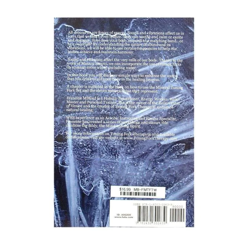 Back cover of Tuning Fork Therapy Using Tuning Forks in Water by Francine Milford