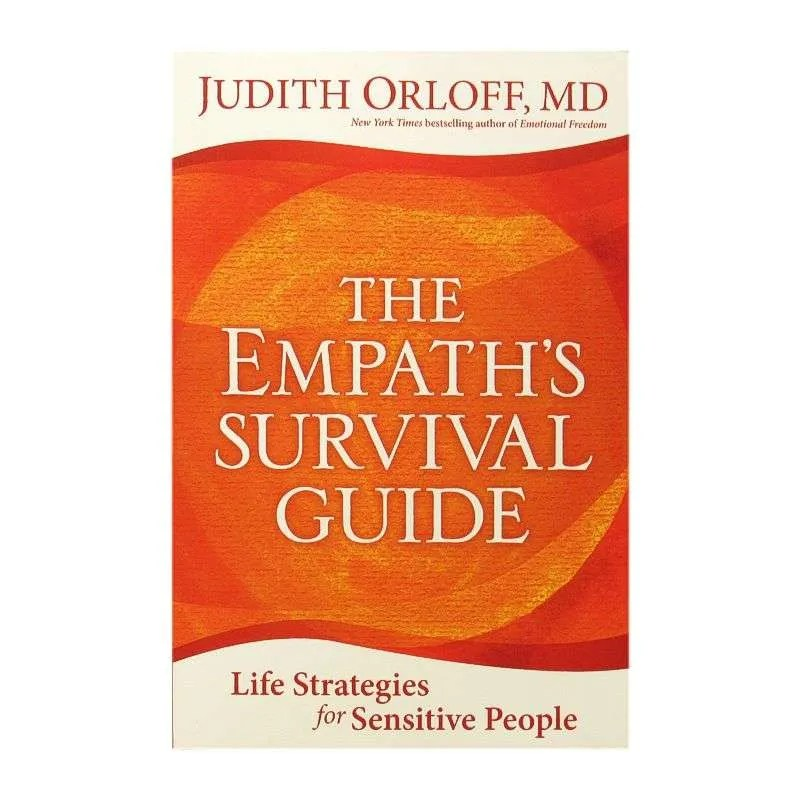 Front cover of The Empath's Survival Guide by Judith Orloff