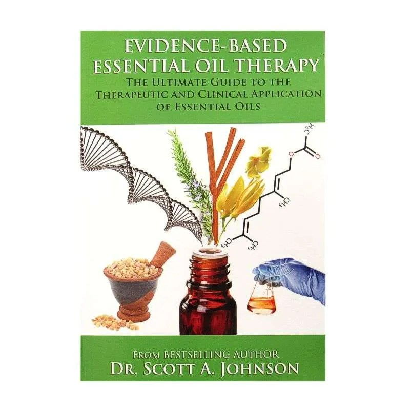 Front cover of Evidence Based Essential Oil Therapy by Dr. Scott A. Johnson