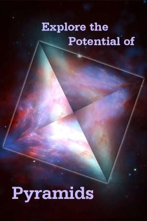Explore the Potential of Pyramids