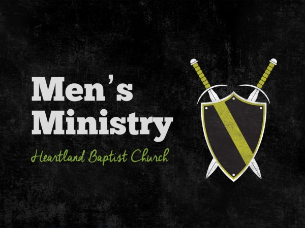 Heartland Baptist Church | Men's Ministry