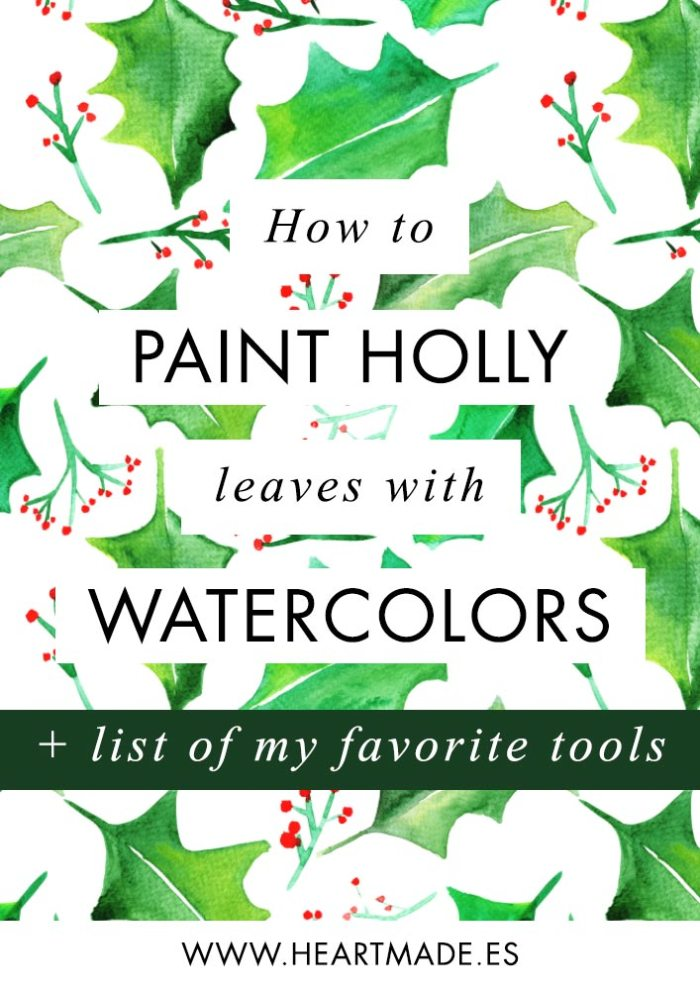 Learn the easiest way: how to paint holly leaves with watercolors.