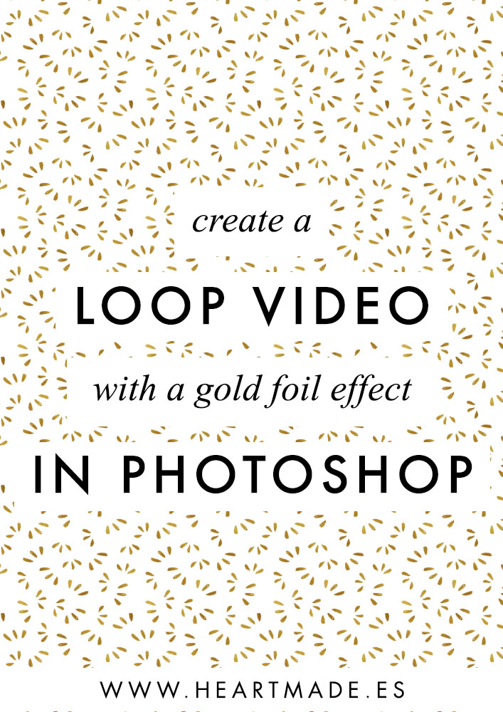 Let's create together this gold foil effect with a Photoshop loop video