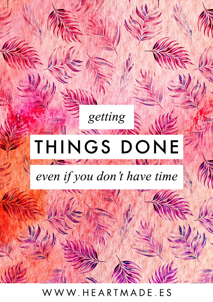 Getting things done even if you don't have time - Productivity tips for Busy people: learn my top 3 tips to get things done when you are too busy and you feel you don't have time.