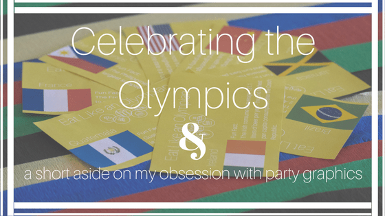 Celebrating the Olympics & a short aside on my obsession with party graphics