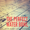 """What is the """"Perfect Water"""" Bowl for Giant Schnauzers?"""