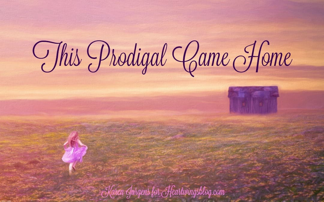 This Prodigal Came Home