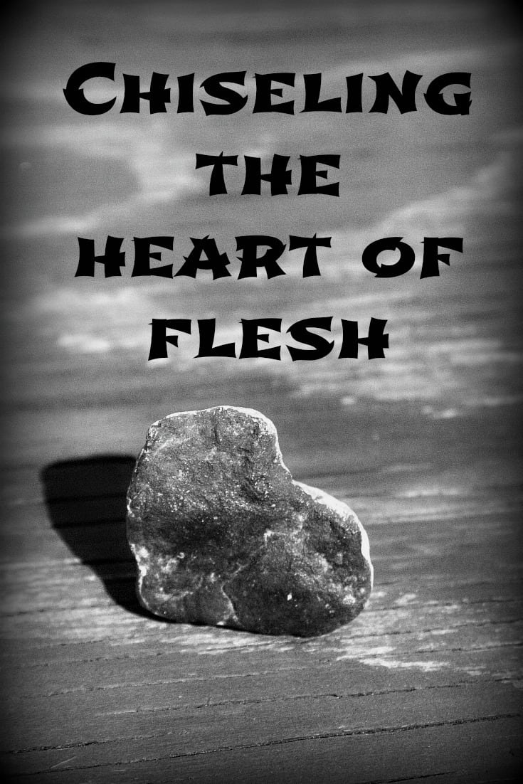 Chiseling the Heart of Flesh