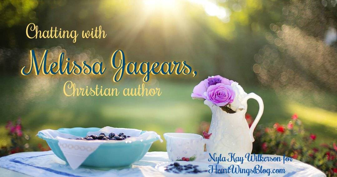 Chatting with Melissa Jagears, Christian author