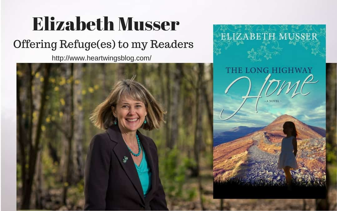 Elizabeth Musser on Offering Refuge(es) to Readers