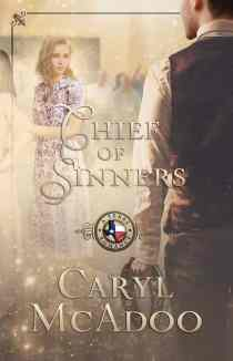 Chief of Sinners by Caryl McAdoo featured on HeartWingsBlog.com