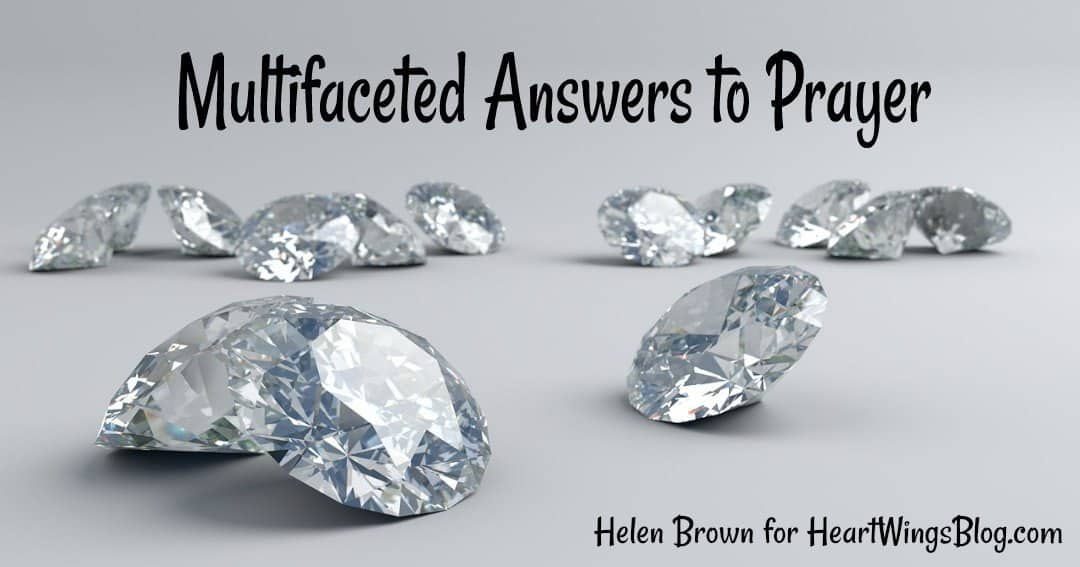 Multifaceted Answers to Prayer