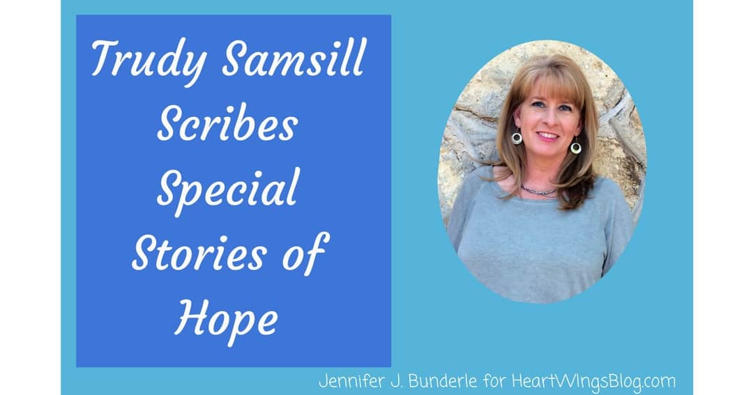 Trudy Samsill Writes Beautiful Stories of Hope!
