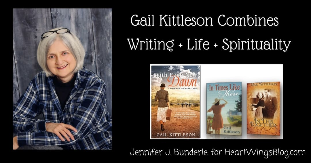 Gail Kittleson ~ Life, Writing and Spirituality