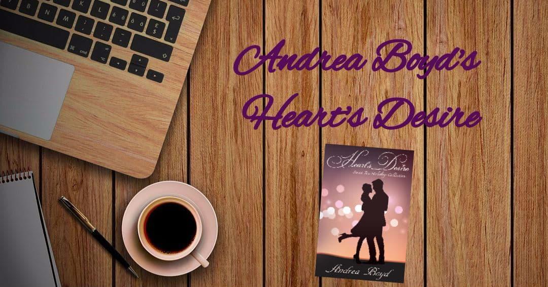 Andrea Boyd's Heart's Desire