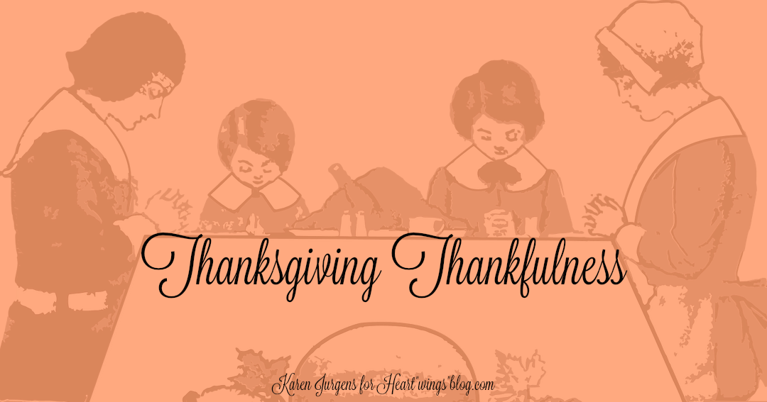 Thanksgiving Thankfulness