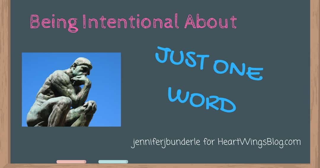 Being Intentional About Just One Word?