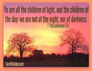 Children of the Light 1 Thessalonians 5:5
