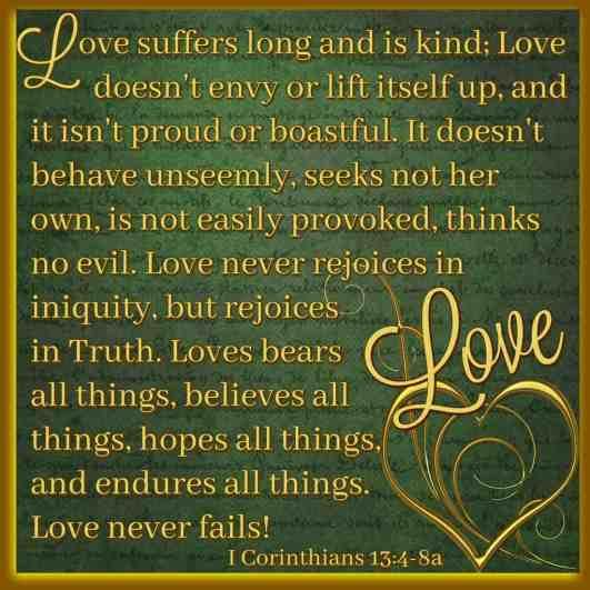 Love Never Fails I Corinthians 13:4-8a