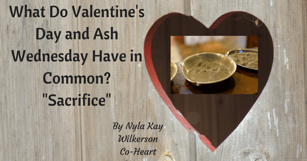 What Do Valentine's Day and Ash Wednesday Have in Common? Sacrifice