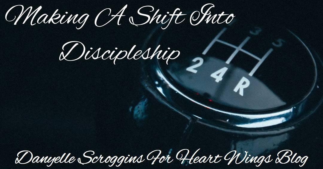 Making A Shift Into Discipleship