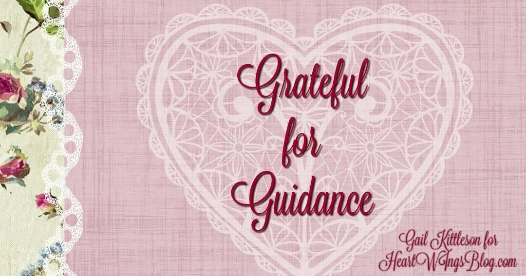 Grateful for Guidance