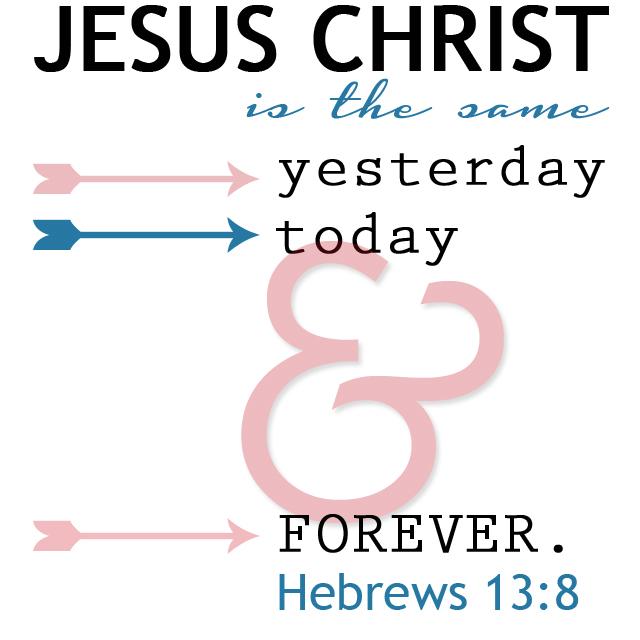 Hebrews13:8