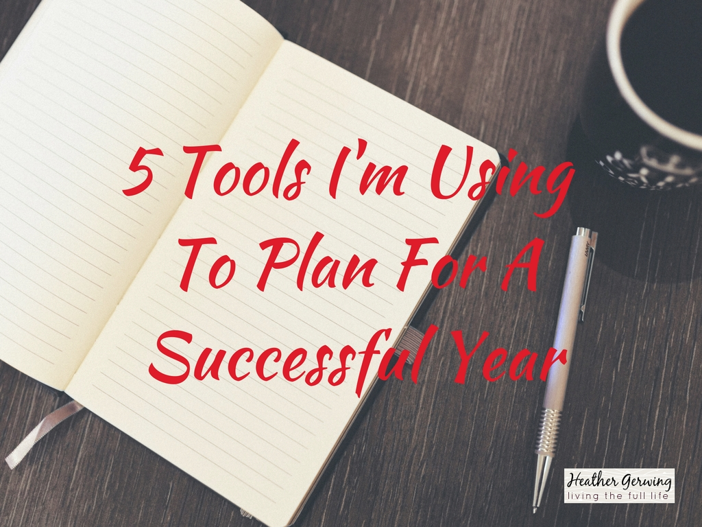 5 Tools I'm Using To Plan For A Successful Year