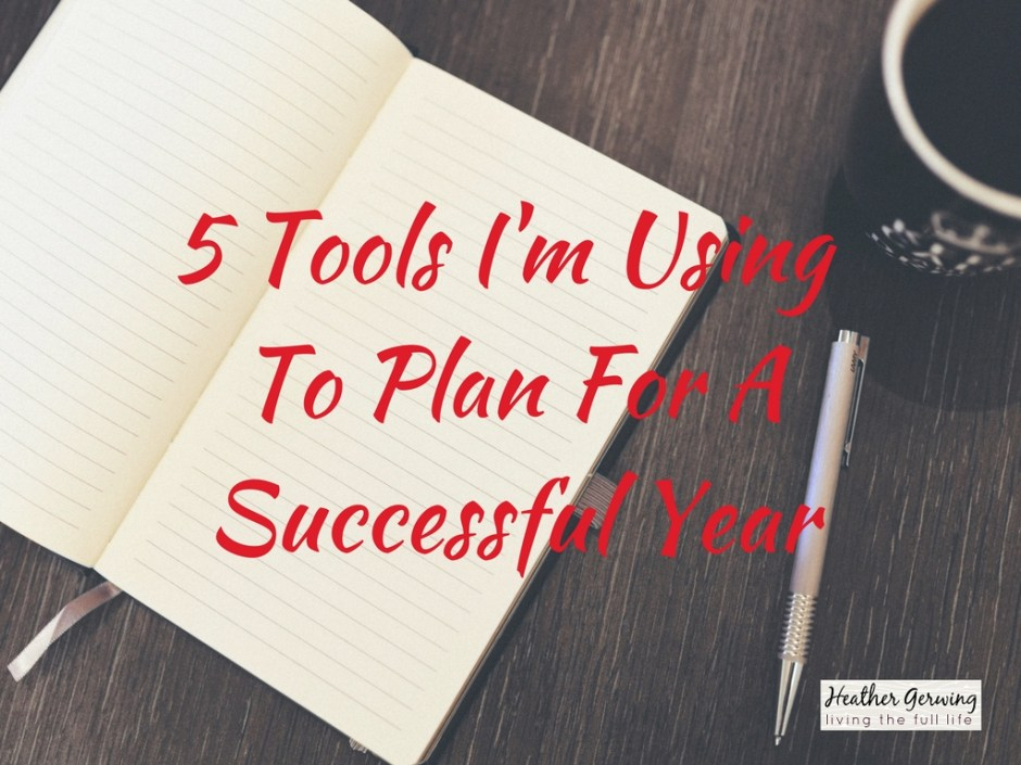 tools i'm using to plan for a successful year